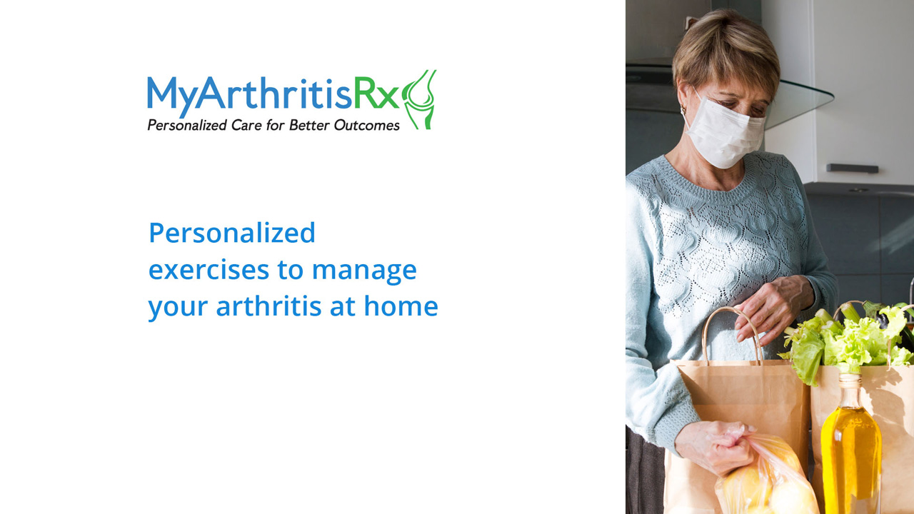 Personalized exercises to manage your arthritis at home